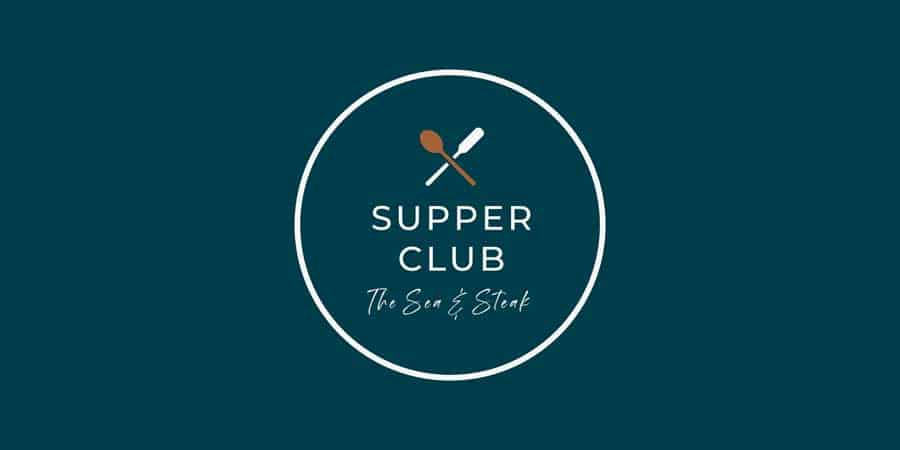 Supper Club: The Sea and Steak Night, 26th November